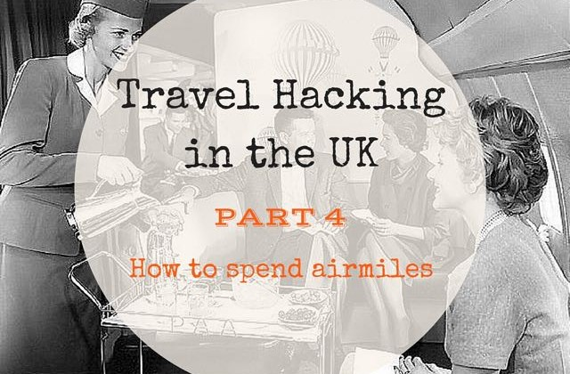 Travel Hacking in the UK 4