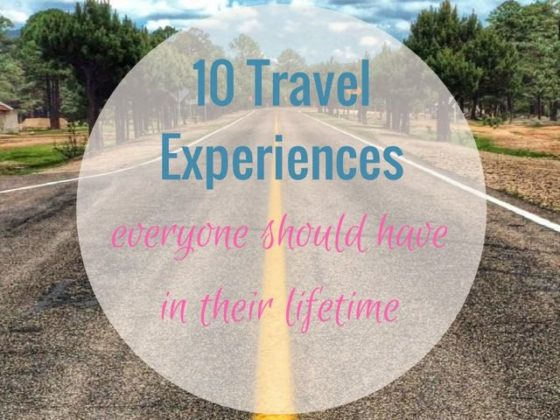 travel experience to have in a lifetime