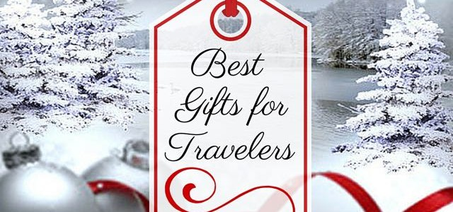 Best Gifts For Travelers Main