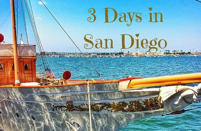 3 Days in San Diego: What to See and Do