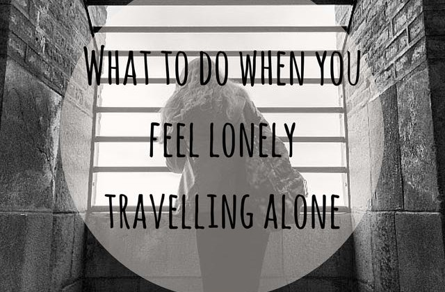 feel lonely travelling alone