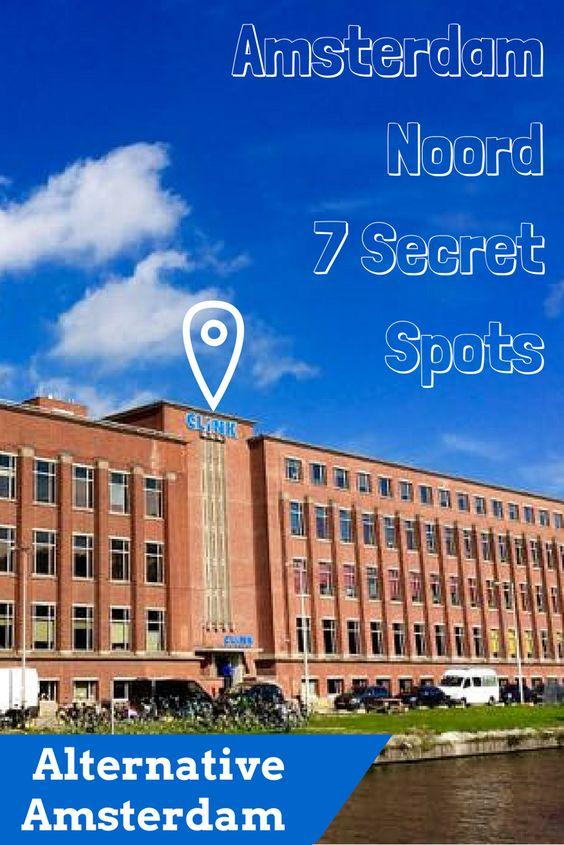 Alternative Amsterdam: 7 Secret Spots in Amsterdam Noord