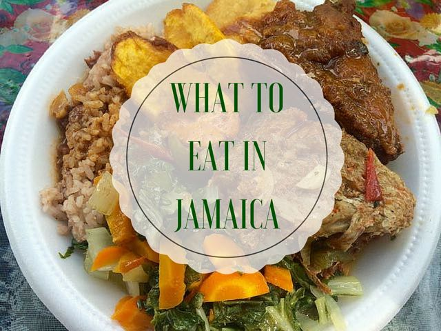WHAT TO eat in Jamaica
