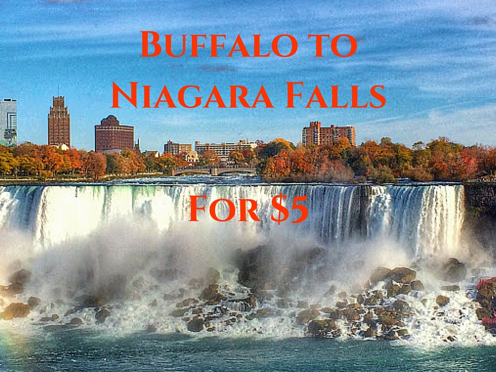 From Buffalo to Niagara Falls For Only $5