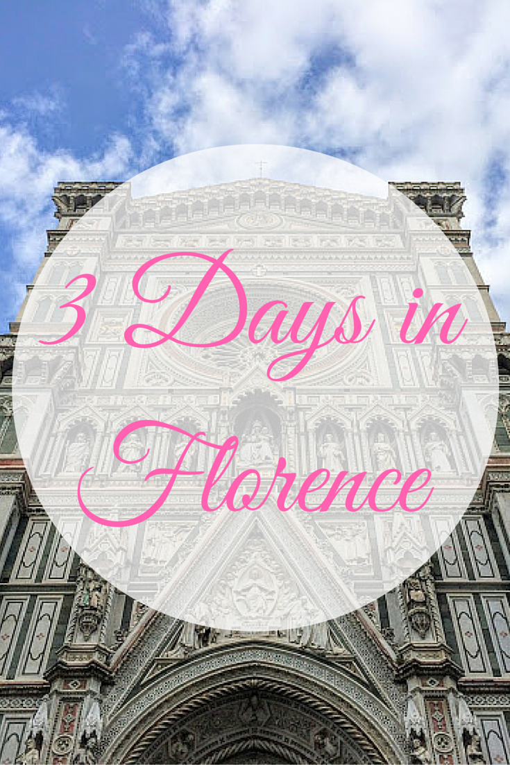 3 Days in Florence Itinerary Pinterest