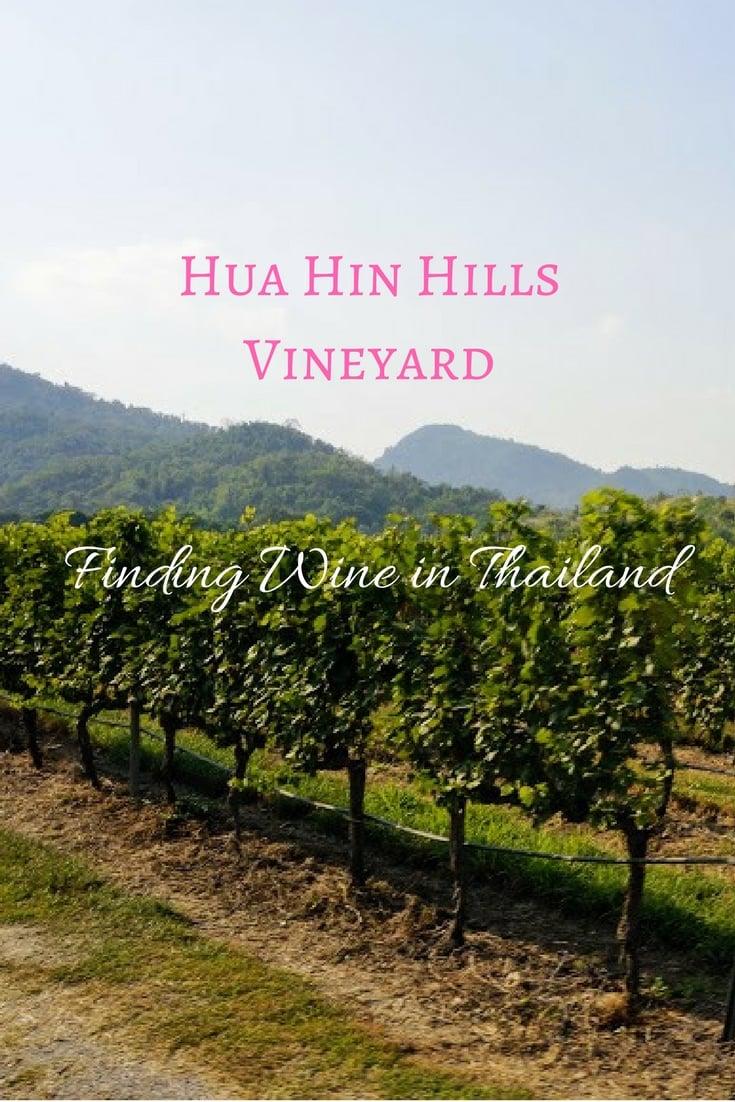 Hua Hin Hills Vineyard Pinterest