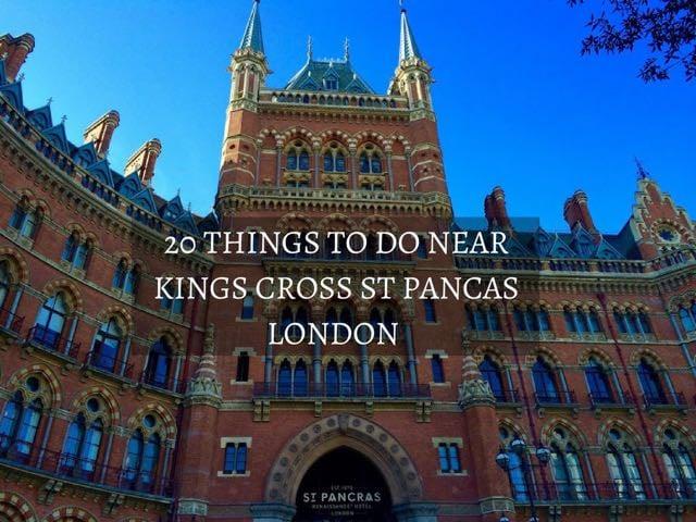 20 Things to Do near Kings Cross St Pancras London Main