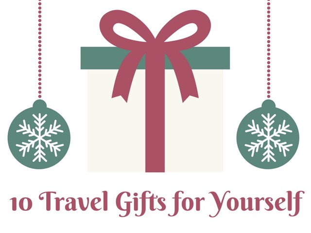 10 Travel Gifts for Yourself