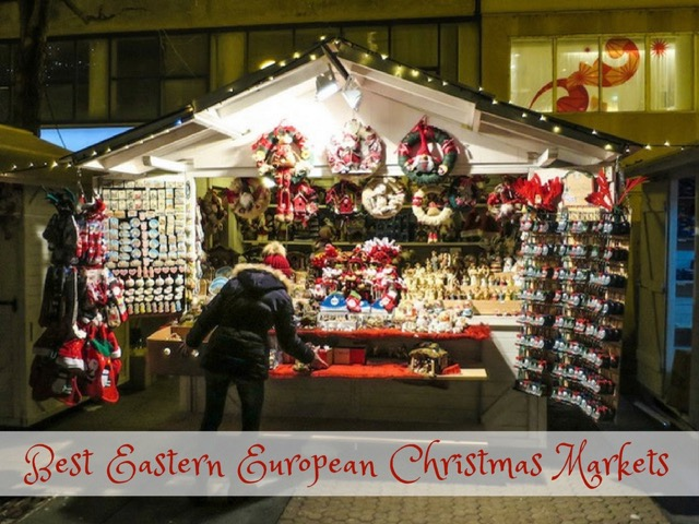 The Best Eastern European Christmas Markets
