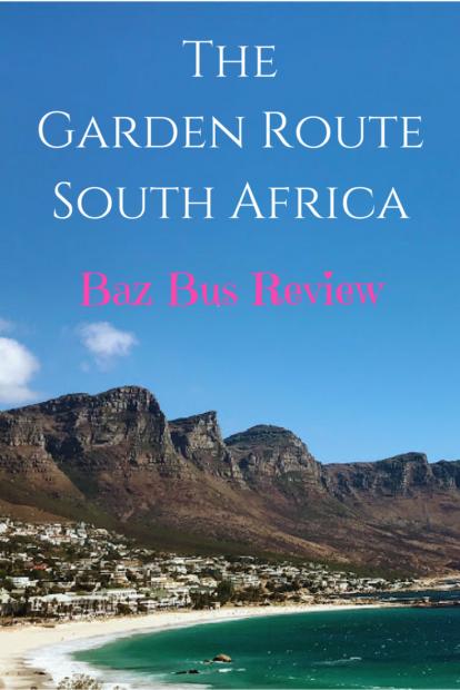The Garden Route South Africa Baz Bus review Pinterest