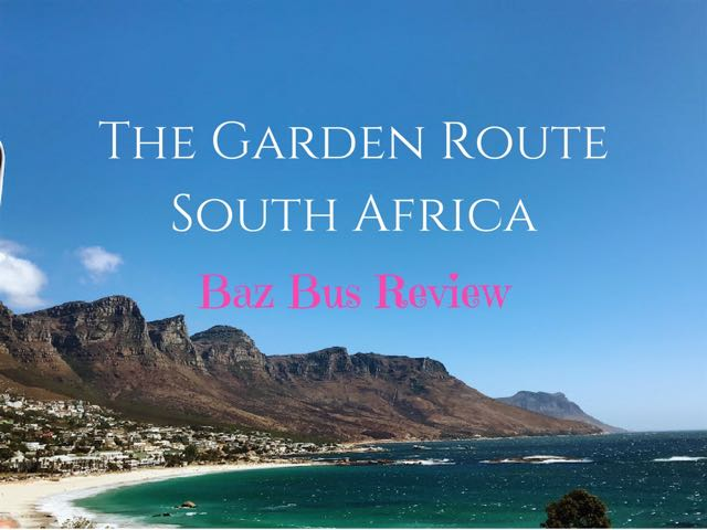 The Garden Route South Africa Baz Bus review