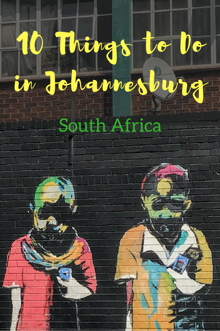 10 Things to Do in Johannesburg tourist activities