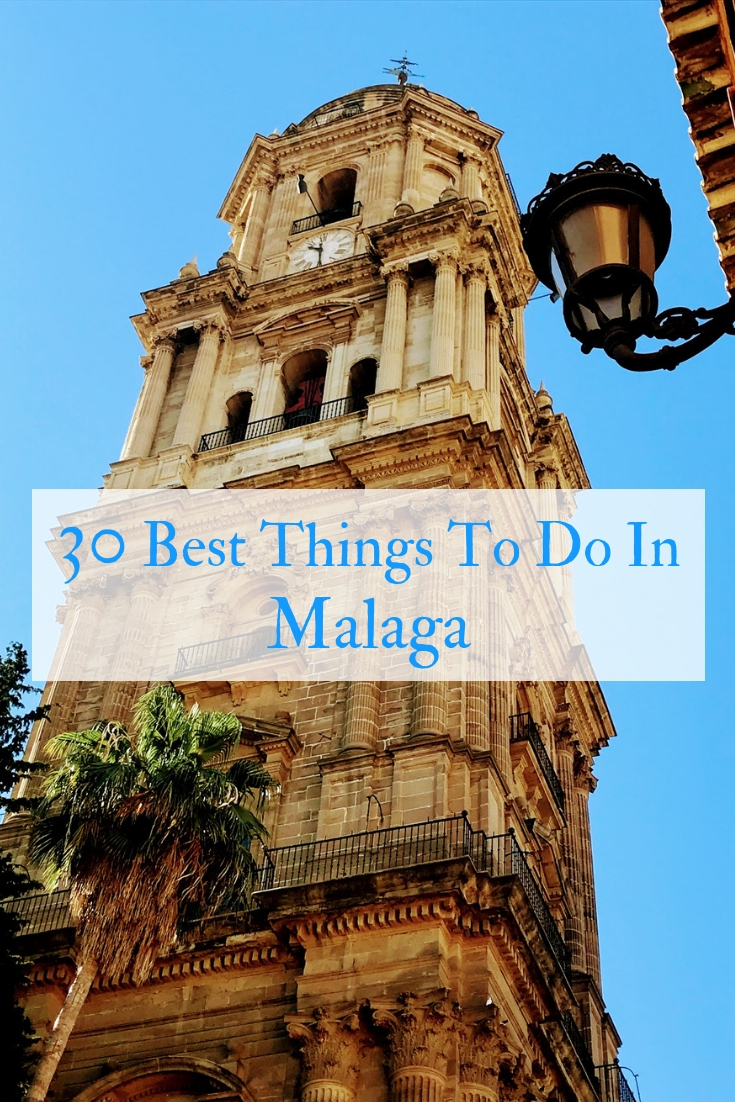30 of the best things to do in Malaga including the Picasso museum, beach, Malaga cathedral, rooftop bars, tapas tours and where to stay in Malaga.
