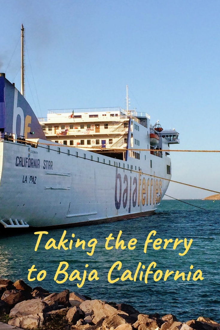 How to take the Baja ferry from Topolobampo to La Paz Baja California, Mexico including timing with the Copper Canyon train & buying tickets.