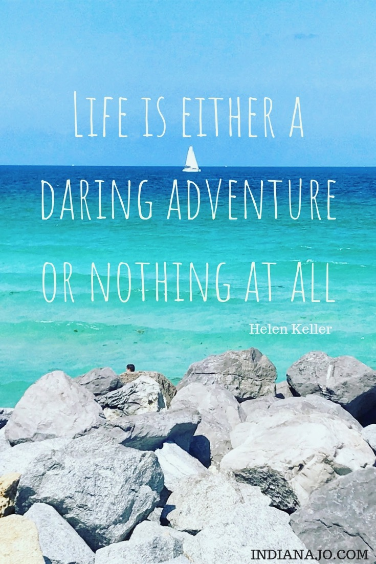 Life is either a daring adventure or nothing at all nomad life