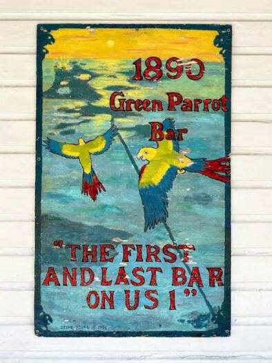 poster outside the green parrot bar in key west the last bar on us 1